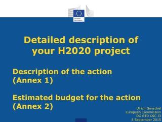Detailed description of your H2020 project