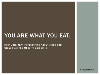 YOU ARE WHAT YOU EAT: