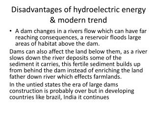 Disadvantages of hydroelectric energy & modern trend