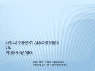 Evolutionary algorithms vs. poker games