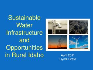 Sustainable  Water Infrastructure and Opportunities in Rural Idaho