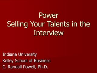 Power Selling Your Talents in the Interview