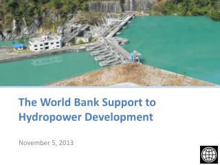 The World Bank Support to Hydropower Development
