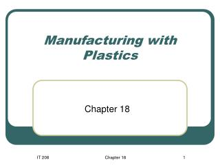 Manufacturing with Plastics