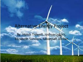 Alternative Energy Project