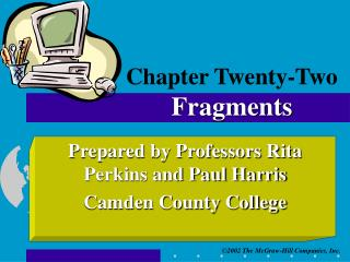Chapter Twenty-Two Fragments