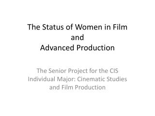 The Status of Women in Film and Advanced Production