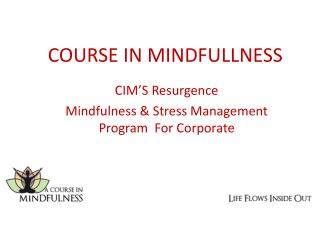 COURSE IN MINDFULLNESS
