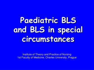 Paediatric BLS and BLS in special circumstances