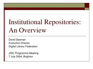 Institutional Repositories: An Overview