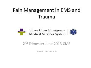 Pain Management in EMS and Trauma