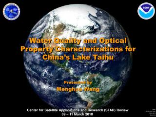 Water Quality and Optical Property Characterizations for China's Lake Taihu