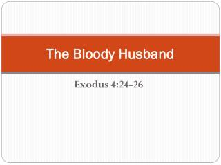 The Bloody Husband