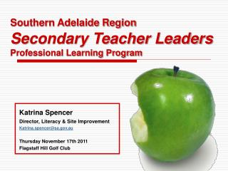 Southern Adelaide Region Secondary Teacher Leaders Professional Learning Program