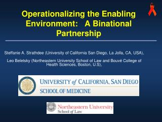 Operationalizing the Enabling Environment:   A Binational   Partnership