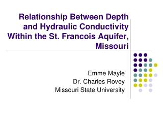 Relationship Between Depth and Hydraulic Conductivity Within the St. Francois Aquifer, Missouri