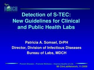 Detection of S-TEC: New Guidelines for Clinical and Public Health Labs
