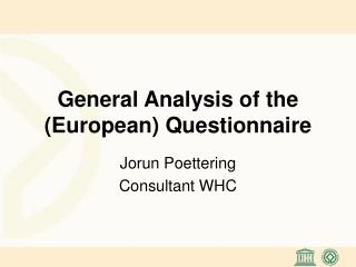 General Analysis of the European Questionnaire