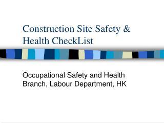 Construction Site Safety & Health CheckList