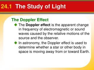 24.1 The Study of Light
