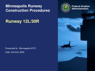 Minneapolis Runway Construction Procedures