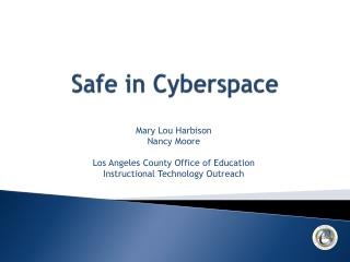 Safe in Cyberspace