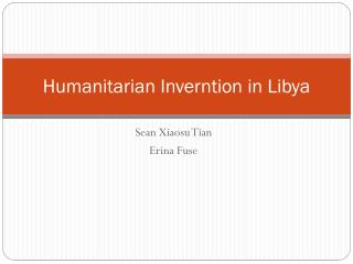 Humanitarian  Inverntion  in Libya