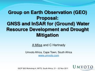 IGCP 565 Workshop 4, WITS, South Africa, 21 – 22 Nov 2011