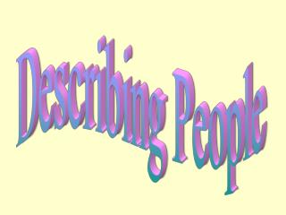 Describing People