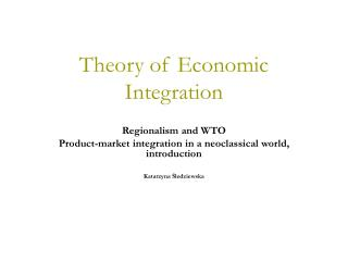 Theory of Economic Integration
