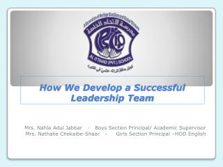 How We Develop a Successful Leadership Team