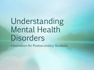 Understanding Mental Health Disorders