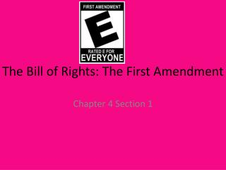 The Bill of Rights: The First Amendment