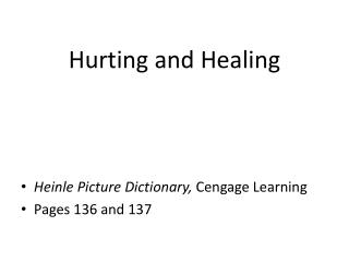 Hurting and Healing