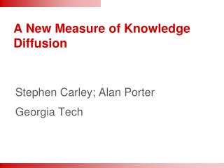 A New Measure of Knowledge Diffusion