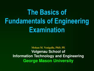 The Basics of  Fundamentals of Engineering Examination