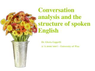 Conversation analysis and the structure of spoken English