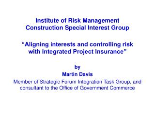 Institute of Risk Management Construction Special Interest Group