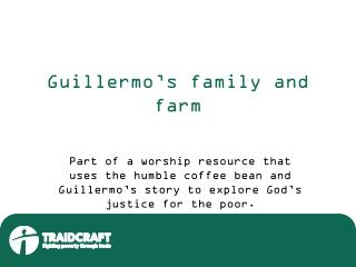 Guillermo's family and farm