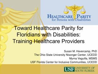 Toward Healthcare Parity for Floridians with Disabilities:  Training Healthcare Providers