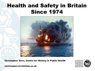 Health and Safety in Britain Since 1974