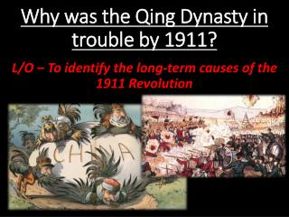 Why was the Qing Dynasty in trouble by 1911?