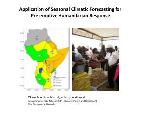 Application of Seasonal Climatic Forecasting for Pre-emptive Humanitarian Response
