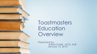 Toastmasters Education Overview