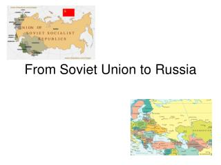 From Soviet Union to Russia
