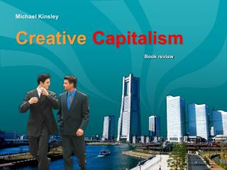 Michael Kinsley Creative Capitalism