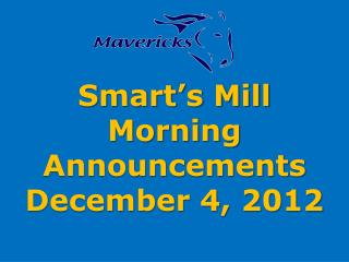 Smart's Mill Morning Announcements December 4, 2012