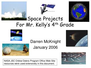 Space Projects For Mr. Kelly's 4 th  Grade