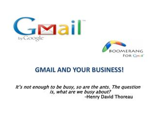 GMAIL AND YOUR BUSINESS!