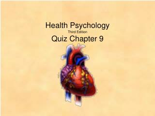 Health Psychology Third Edition Quiz Chapter 9